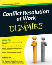 Conflict Resolution at Work For Dummies ebook by Vivian Scott