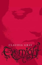 Evernight ebook by Claudia Gray