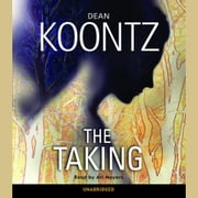 The Taking - A Novel audiobook by Dean Koontz