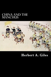 China and the Manchus ebook by Herbert A. Giles