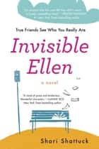 Invisible Ellen ebook by Shari Shattuck