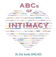ABCs of Intimacy ebook by Dr. Kat Smith