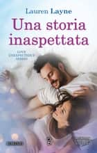Una storia inaspettata eBook by Lauren Layne
