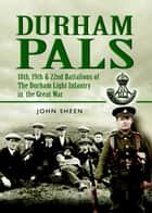 Durham Pals ebook by Sheen, John