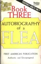 The V3 Autobiography Of A Flea ebook by Anonymous