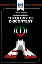 Theology of Discontent - The Ideological Foundation of the Islamic Revolution in Iran ebook by Magdalena C. Delgado, Bryan Gibson