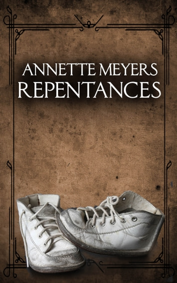 Repentances ebook by Annette Meyers
