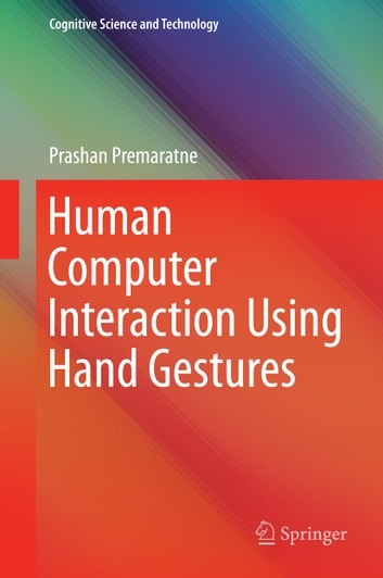 Human Computer Interaction Using Hand Gestures ebook by Prashan Premaratne