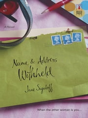 Name and Address Withheld (Mills & Boon Silhouette) ebook by Jane Sigaloff