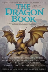 The Dragon Book - Magical Tales from the Masters of Modern Fantasy ebook by