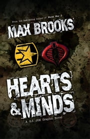 G.I. Joe: Hearts and Minds ebook by Max Brooks, Howard Chaykin, Antonio Fuso