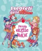 Piccole ricette tra amiche eBook by Tea Stilton
