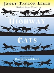 Highway Cats ebook by Janet Taylor Lisle