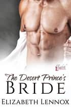 The Desert Prince's Bride ebook by
