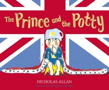The Prince and the Potty ebook by Nicholas Allan