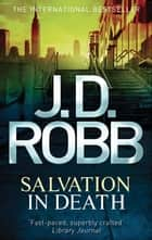 Salvation In Death - 27 ebook by J. D. Robb