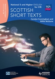 National 5 & Higher English: Scottish Short Texts ebook by Willie McGuire,Carolyn Cunningham