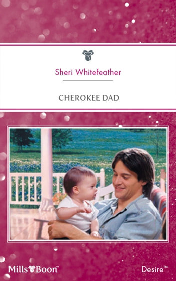 Cherokee Dad ebook by Sheri Whitefeather