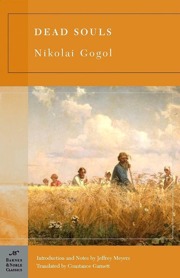 Dead Souls (Barnes & Noble Classics Series) ebook by Nikolai Gogol,Jeffrey Meyers