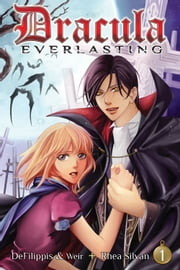 Dracula Everlasting Vol. 01 ebook by Nunzio DeFilippis, Christina Weir, Rhea Silvan