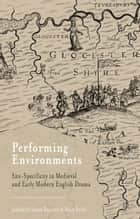 Performing Environments ebook by S. Bennett,M. Polito