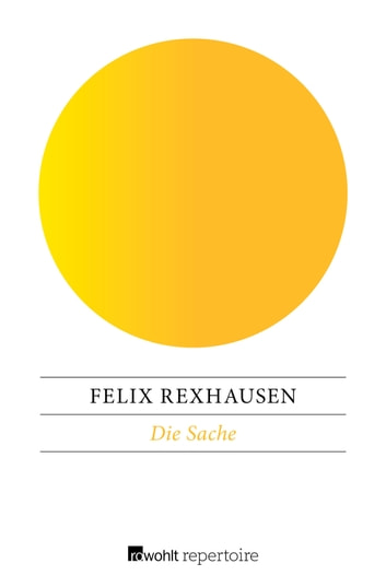 Die Sache - 21 Variationen ebook by Felix Rexhausen