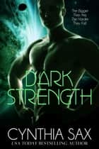 Dark Strength 電子書 by Cynthia Sax