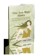 The Eve Way Story ebook by Sally Hunt