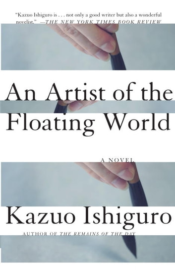 An Artist of the Floating World ebook by Kazuo Ishiguro