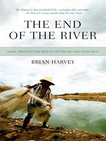 The End Of The River ebook by Brian Harvey