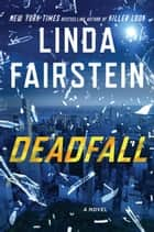 Deadfall ebook by Linda Fairstein