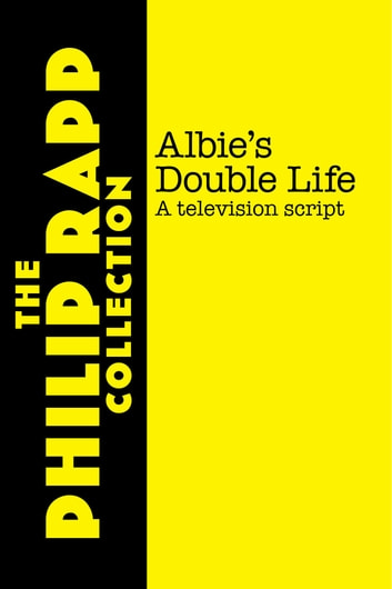 Albie's Double Life ebook by Philip Rapp