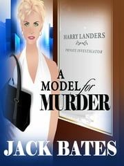 A Model for Murder ebook by Jack Bates