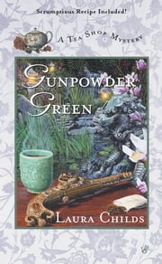 Gunpowder Green ebook by Laura Childs