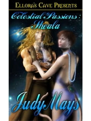 Sheala (Celestial Passions) ebook by Judy Mays