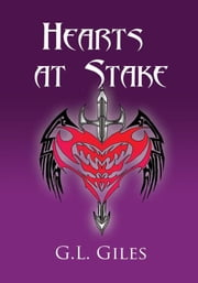 Hearts at Stake ebook by G.L. Giles