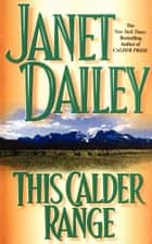 This Calder Range ebook by Janet Dailey