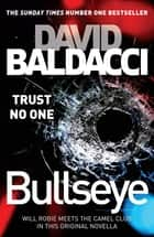 Bullseye: A Novella ebook by David Baldacci