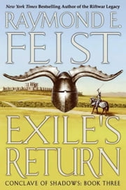Exile's Return ebook by Raymond E. Feist