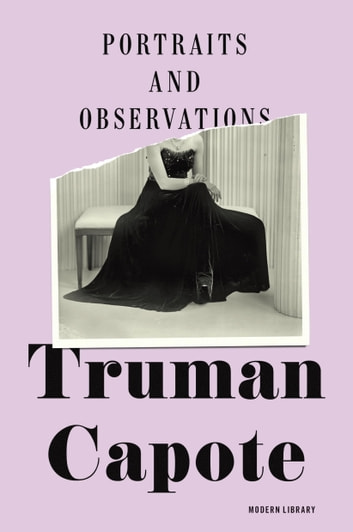 Portraits and Observations ebook by Truman Capote