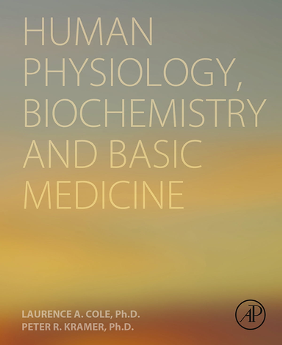 Human Physiology, Biochemistry and Basic Medicine eBook by Laurence ...