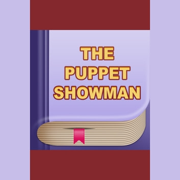 Puppet-Show Man, The audiobook by H. C. Andersen