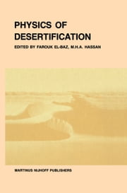 Physics of desertification ebook by F. El-Baz,M.H.A. Hassan