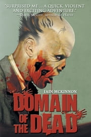 Domain of the Dead ebook by Iain McKinnon