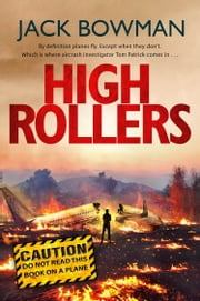 High Rollers - Aviation Thriller ebook by Jack Bowman