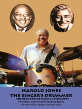 Harold Jones - The Singer's Drummer ebook by Gil Jacobs and Joe Agro