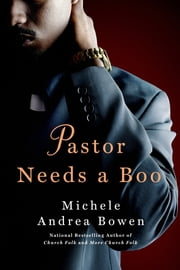 Pastor Needs a Boo ebook by Michele Andrea Bowen