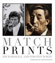Match Prints ebook by Timothy White,Jim Marshall
