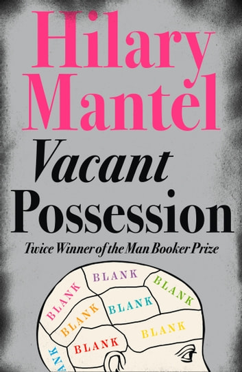 Vacant Possession ebook by Hilary Mantel