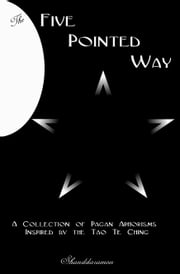 The Five Pointed Way ebook by Shanddaramon